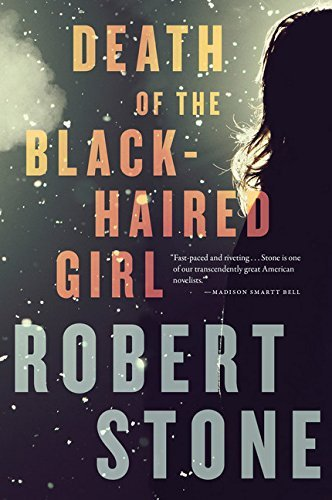 Death of the Black-Haired Girl by Robert Stone - Gardens Palm Mall West