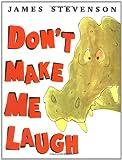 Don't Make Me Laugh, James Stevenson, 0374418438