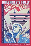 img - for Brezhnev's Folly: The Building of BAM and Late Soviet Socialism (Pitt Russian East European) book / textbook / text book
