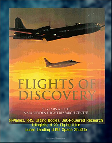 flights-of-discovery-50-years-at-the-nasa-dryden-flight-research-center-dfrc-x-planes-x-15-lifting-b