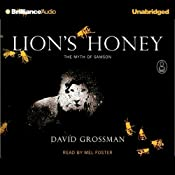 Lion's Honey: The Myths #5 | David Grossman