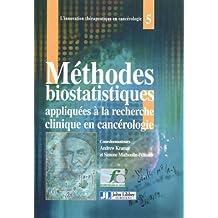 Methodes Biostatistiques Appliquees Rech.clinique Cancerologie