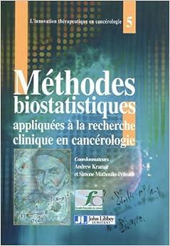 Book Méthodes biostatistiques appliquées à la recherche clinique en cancérologie