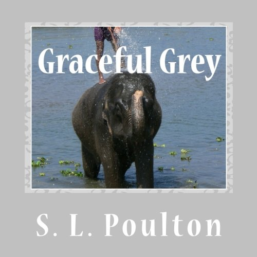 Download Graceful Grey: Asian Elephants at Work and Play (My Color Friends) (Volume 8) PDF