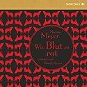 Wie Blut so rot (Die Luna-Chroniken 2) Audiobook by Marissa Meyer Narrated by Vanida Karun