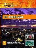 Travel Wild - The Riveria Maya