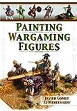 Painting Wargaming Figures