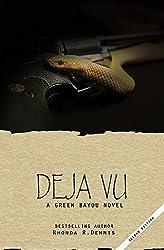 Deja Vu (The Green Bayou Novels Book 3)