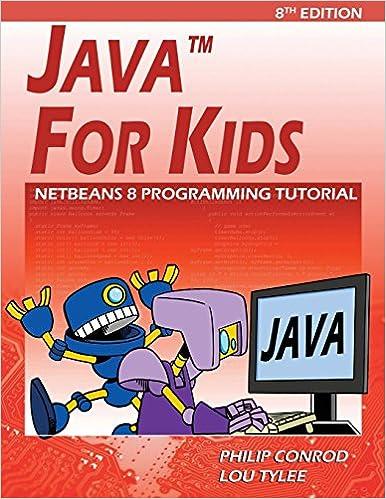 Java For Kids: NetBeans 8 Programming Tutorial: Philip Conrod, Lou