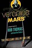 """Veronica Mars the thousand-dollar tan line"" av Rob Thomas"