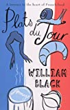 Plats du Jour, William Black, 0552154601