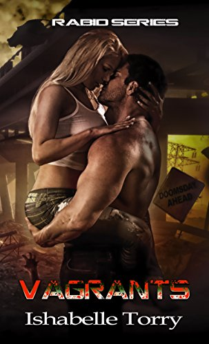 Vagrants: An Apocalypse Romance (Rabid Series Book 2)