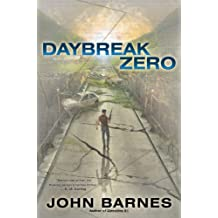 Daybreak Zero (A Novel of Daybreak Book 2)