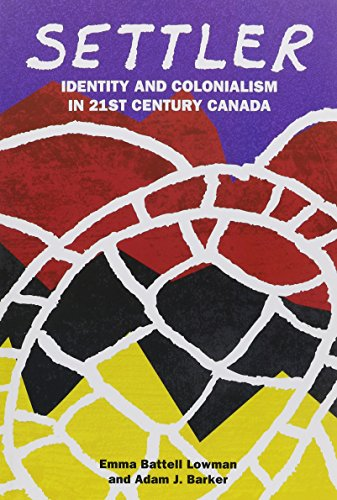 settler-identity-and-colonialism-in-21st-century-canada