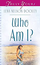 Who Am I? (Truly Yours Digital Editions Book 769)