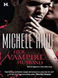 Her Vampire Husband (Wicked Games)