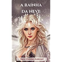 A Rainha da Neve: (Edição traduzida e ilustrada)