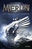 """Afficher """"Merlin n° Cycle 1 Tome 5 Les Ailes de l'enchanteur"""""""