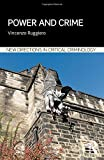 Power and Crime (New Directions in Critical Criminology)