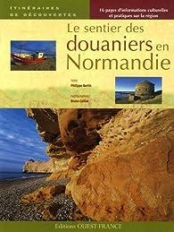 Le sentier des douaniers en Normandie par Philippe Bertin