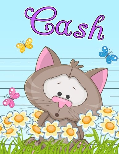 """Download Cash: Personalized Book with Child's Name, Primary Writing Tablet for Kids, 65 Sheets of Practice Paper, 1"""" Ruling, Preschool, Kindergarten, 1st Grade, 8 1/2"""" x 11"""" pdf epub"""