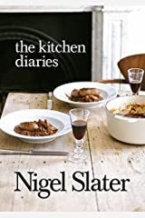 The Kitchen Diaries: A Year in the Kitchen with Nigel Slater Paperback