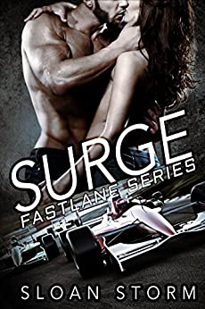 Surge: Bad Boy Racing Romance (Fastlane Series) by [Storm, Sloan]