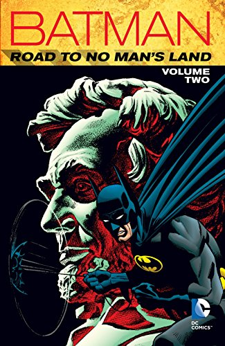 Batman: Road to No Man's Land Vol. 2 -