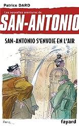 San-Antonio s'envoie en l'air