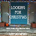 Looking for Christmas | Len Cassamas