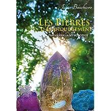 PIERRES D'ÉPANOUISSEMENT (LES)