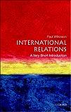 International Relations: A Very Short Introduction (Very Short Introductions)