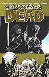 The Walking Dead, Robert Kirkman, 1607063921