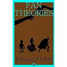 Fan théories: Les secrets des œuvres célèbres (French Edition)