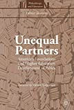 img - for Unequal Partners: American Foundations and Higher Education Development in Africa (Philanthropy and Education) book / textbook / text book