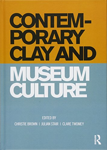Pdf Social Sciences Contemporary Clay and Museum Culture