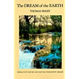 The Dream of the Earth by Thomas Berry (1990-03-17)