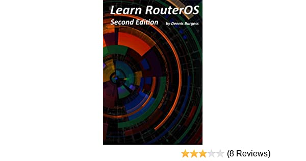 learn routeros dennis burgess