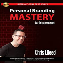 Personal Branding Mastery for Entrepreneurs Audiobook by Chris J Reed Narrated by Penny Andrews