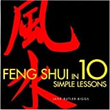Feng Shui in 10 Simple Lessons, Jane Butler-Biggs, 0823016560