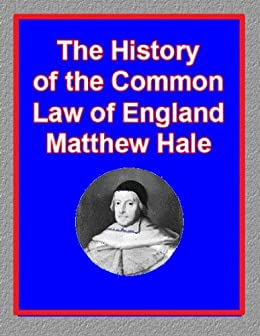 a history of english common law Is english law related to muslim law  link that explains why english common law is so different from classical roman  in his history of the.