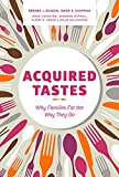 img - for Acquired Tastes by Brenda L. Beagan (2015-05-01) book / textbook / text book