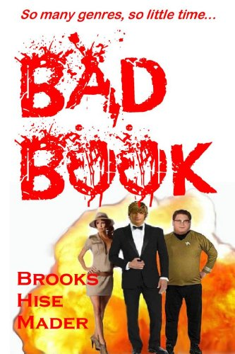 Book: Bad Book by K. S. Brooks, Stephen Hise and JD Mader