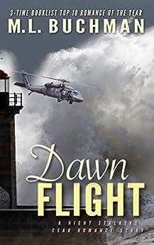 Dawn Flight (The Night Stalkers CSAR Book 2) by [Buchman, M. L.]