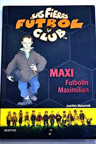 Maxi futbolín Maximilian: Amazon.es: Libros