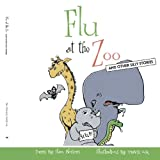 Flu at the Zoo, Stan Blossom, 1425998720