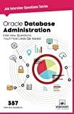 img - for Oracle Database Administration Interview Questions You'll Most Likely Be Asked: Interview Questions You'll Most Likely Be Asked (Job Interview Questions Series) book / textbook / text book