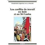 Les Conflits du Travail En Inde et Au Sri Lanka
