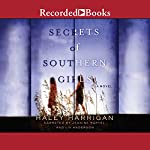 Secrets of Southern Girls | Haley Harrigan