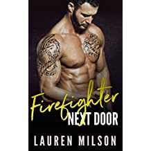 Firefighter Next Door: An Older Man Younger Woman Romance